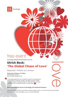Professor Ulrich Beck: 'The Global Chaos of Love', 23 February 2011.