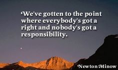 """#Liberal Logic - """"We've gotten to the point where everybody's got a right and nobody's got a responsibility."""""""