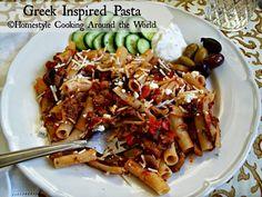 Greek Inspired Pasta/Homestyle Cooking Around the World