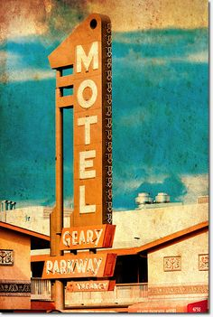 The Geary Parkway Motel, 2009. Photo by Thomas Hawk