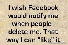 . This is perfect for a certain un named relative the defriended me!