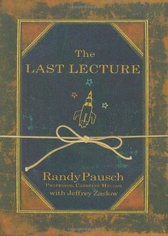 The Last Lecture - I read this and then had both of my college-age kids read it too.
