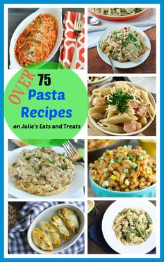 OVER 75 Pasta Recipes Rounded Up just for You! Everything from baked pasta and pasta casseroles to pasta salad and stuffed pasta which will you make first?