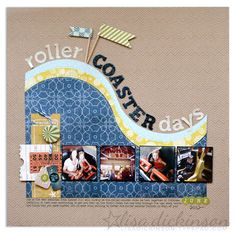 Layout: roller coaster days