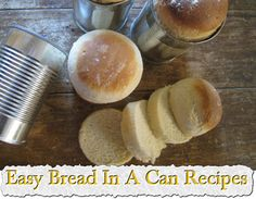 Easy Bread In A Can Recipes