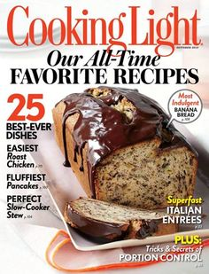 Cooking Light Magazine cover, Our All-Time Favorite Recipes issue.   To contact TWX Magazine Customer Service by phone about your Cooking Light (TWX*COOKINGLIGHT) magazine subscription: 1- (877) 463-3032