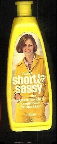 Short and Sassy shampoo (Dorothy Hamill) I had that haircut!