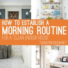 How to Establish a Morning Routine for a Clean Enough House