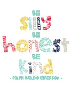 Be silly, be honest, be kind print. instant download.Ralph Waldo Emerson quote. Boys room wall decor DIY nursery printable by Hello Pippo