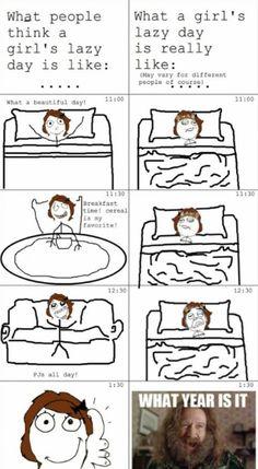 My lazy days