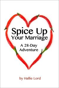 Spice Up Your Marriage - A 28-Day Adventure. Now on Amazon!