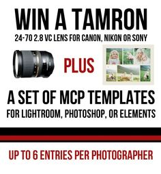 Win a Tamron Lens 24-70 2.8 VC + Photoshop Actions or Lightroom Presets  For you chance to win, go to http://www.mcpactions.com/blog/2012/10/24/tamron-lens-24-70-canon-nikon-sony/