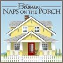 Between Naps On the Porch craft ideas