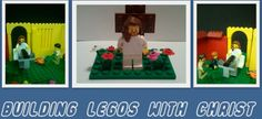 Building Legos with Christ