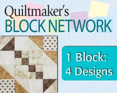 One Quilt Block, Four Different Designs