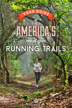 Grab your sneaks, here's your guide to some of the greatest running trails in the entire country. greatest places to travel, travel work, running guide, traveling workouts, travel fitness, fitness travel, running trails, entir countri, trail running