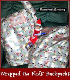 Wrapped the kids' backpacks #elfontheshelf