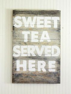 "The Shabby Creek Cottage | Decorating | Craft Ideas | DIY: How to Paint Artwork: Sweet Tea Served Here Sign  Not so much the saying but the ""how to"" for the window treatment idea I have above the kitchen sink @David Nilsson Nilsson Lowe"