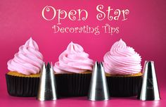 Cupcake decorating 101: Open star tips create swirls that are less defined than closed star tips, but the swirls are more stable for decorations on top of them.