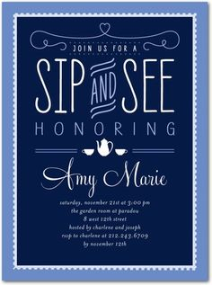 """""""sip and see"""" invitation- open house tea party to show off new baby"""