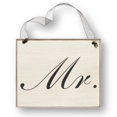 "Wooden ""Mr."" or ""Mrs."" Chair Sign in Script 