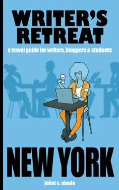 Writer's Retreat New York City (Writer's Retreat Travel Guides) by Juliet C. Obodo. $1.19. 109 pages