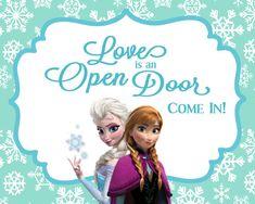 FROZEN Birthday Party Welcome Sign- Love is an Open Door 8x10
