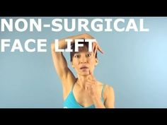 Non-Surgical Face Lift With Face Yoga