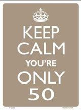 50th Birthday sign - Keep calm