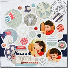 circles, scrapbook layouts, scrapbook idea, sweettooth, sweet tooth