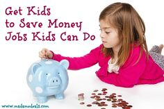 Get Kids to Save Money by giving them Jobs Kids Can Do http://madamedeals.com/get-kids-save-money-jobs-kids-can/  #inspireothers