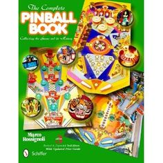 The Complete Pinball Book: Collecting the Game & Its History [Hardcover]