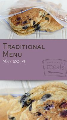 Traditional May 2014 Menu | OAMC from Once A Month Meals | Freezer Meals | Freezer Menus | Meal Planning | Once A Month Cooking