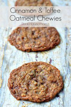 Cinnamon and Toffee Oatmeal Chewies | Real Housemoms | #desserts #cookies