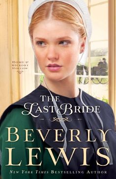 Last Bride, The (Home to Hickory Hollow) by Beverly.