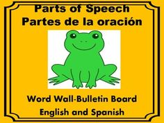 Spanish-English Parts of Speech Bulletin Board/Word Wall