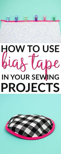 Have you ever sewn with bias tape? It's a great way to add a  decorative touch to your sewing projects or to finish off raw edges of your  fabric. You can even use it to make button loops! Today we're going to show you  just how to use bias tape in your sewing projects. #sewing #sewingideas #sewingprojects  #easysewingideas #sewingprojectsforbeginners #sewingforbeginners  #sewingprojectsforteens #easysewingideas #sewingtips