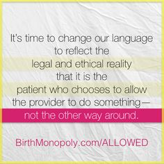 You're not allowed to not allow me - changing the language of healthcare