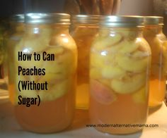 Can delicious, sweet, seasonal peaches this year to enjoy through the winter -- with NO sugar!