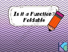 Is it a Function?  Foldable from Coats Math Closet on TeachersNotebook.com -  (4 pages)  - Students learn how to test relations to determine if they are a function in this interactive foldable.