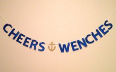 Cheers Wenches Glitter Banner : Nautical / Pirate Bachelorette Party by Glambanners
