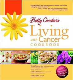 Betty Crocker's Living With Cancer