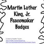 Encourage students to act as peacemakers wearing these MLK inspired peacemaker badges. FREEBIE! martin luther, luther king