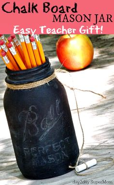 Give Teacher this adorable mason jar chalkboard as a heartfelt thank you.