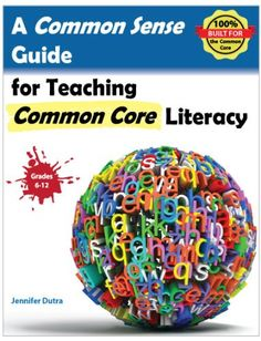 A Common Sense Guide for Teaching Common Core Literacy: Grades 6-12 by Jennifer R Dutra http://www.amazon.com/dp/0989128172/ref=cm_sw_r_pi_dp_QNCZtb0ERKAMF5C7