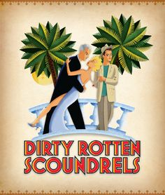 Dirty Rotten Scoundrels. Give them what they want!