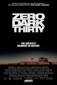 Zero Dark Thirty:  Premiered 11 January 2013