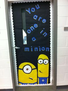 Despicable me door for classroom!!!