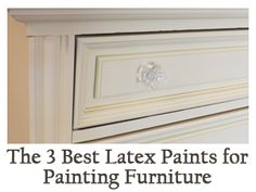 The 3 best latex paints for furniture and wood