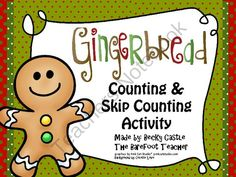 Gingerbread Counting & Skip Counting Sentence Strip Activity from The Barefoot Teacher on TeachersNotebook.com (7 pages)  - Skip count with the Gingerbread man.